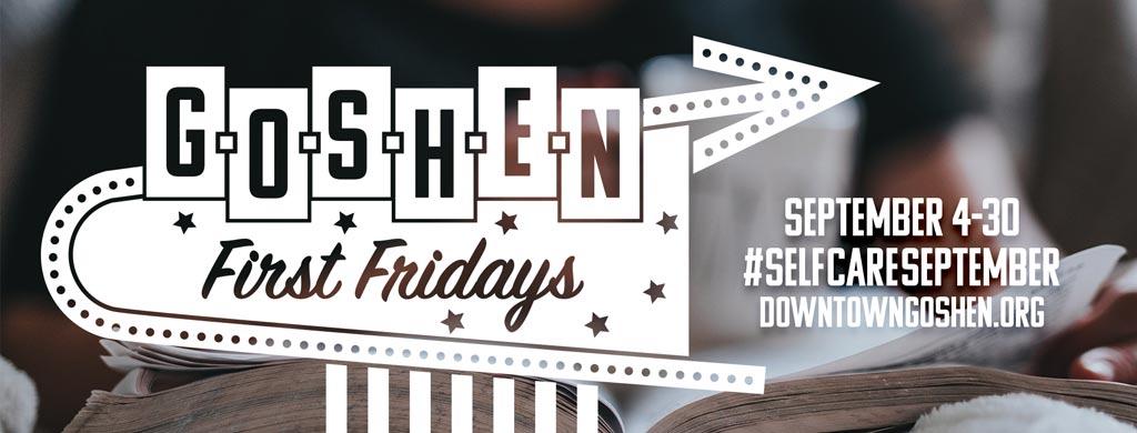 Self-Care September | September First Fridays | Goshen, Indiana