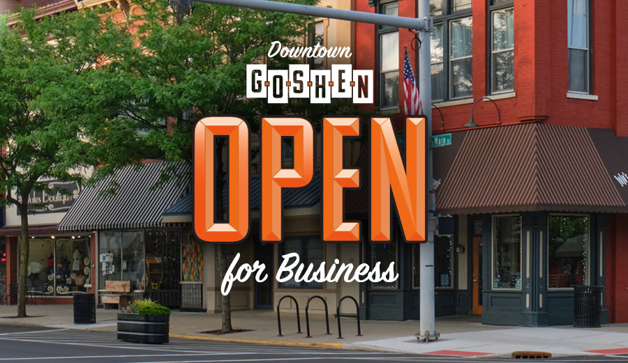 Downtown Goshen, Indiana - Open for Business
