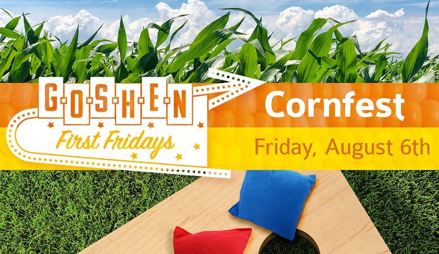 CornFest | August First Fridays