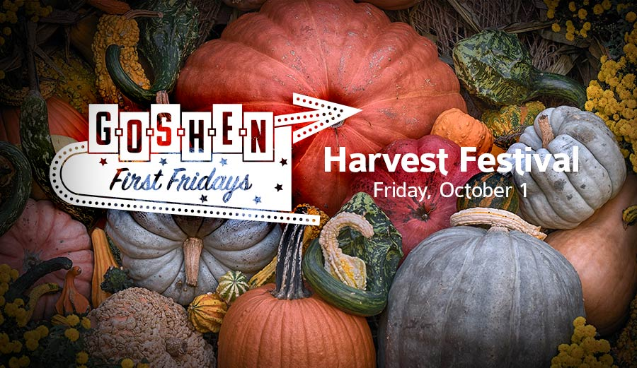 Harvest Festival | October First Fridays | Goshen, Indiana